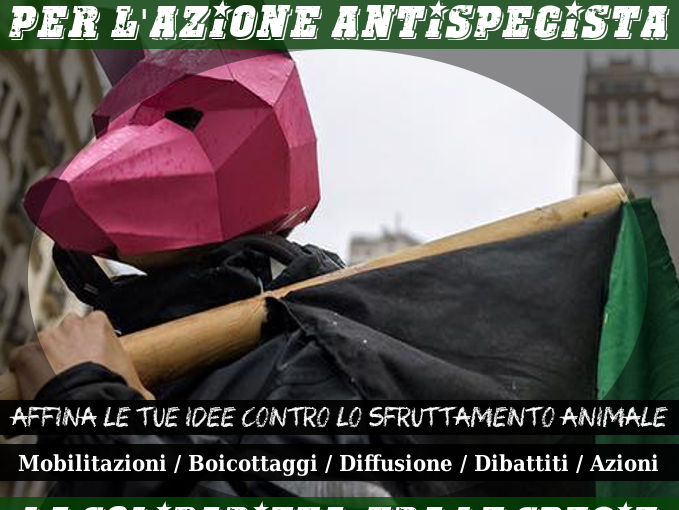 30 ottobre: Presidio Antifascista per la Liberazione Animale (italian/english)